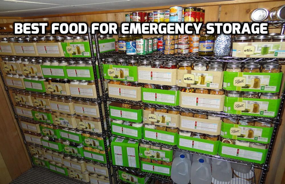 Best Food For Emergency Storage